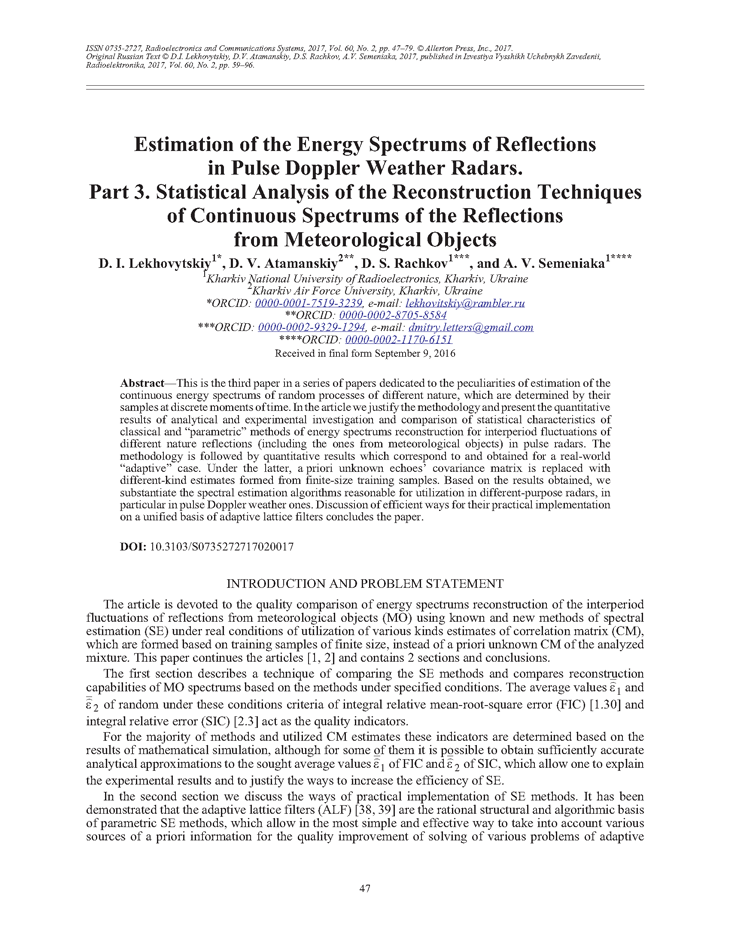 Lekhovytskiy, D.I. Estimation of the energy spectrums of reflections in pulse Doppler weather radars. Part 3. Statistical analysis of the reconstruction techniques of continuous spectrums of the reflections from meteorological objects (2017).  doi: 10.3103/S0735272717020017.
