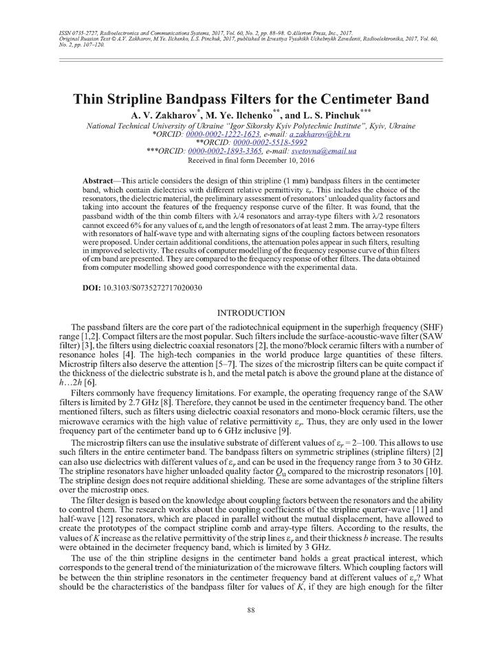 Zakharov, A.V. Thin stripline bandpass filters for the centimeter band (2017).  doi: 10.3103/S0735272717020030.
