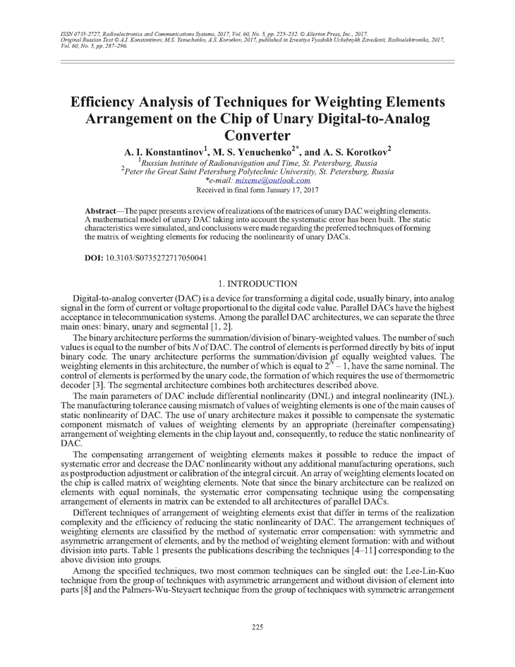 Konstantinov, A.I. Efficiency analysis of techniques for weighting elements arrangement on the chip of unary digital-to-analog converter (2017).  doi: 10.3103/S0735272717050041.