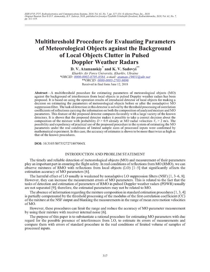 Atamanskiy, D.V. Multithreshold procedure for evaluating parameters of meteorological objects against the background of local objects clutter in pulsed Doppler weather radars (2018).  doi: 10.3103/S073527271807004X.