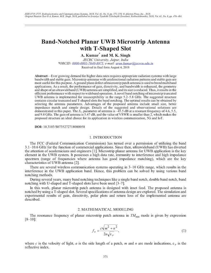 Kumar, A. Band-notched planar UWB microstrip antenna with T-shaped slot (2018).  doi: 10.3103/S0735272718080058.