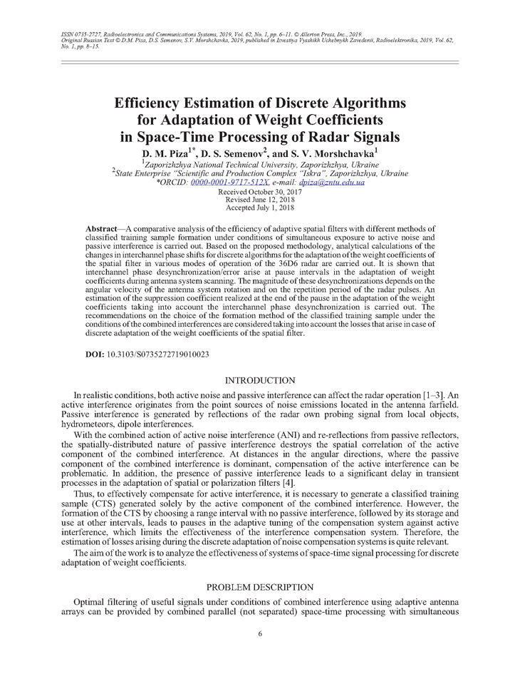 Piza, D.M. Efficiency estimation of discrete algorithms for adaptation of weight coefficients in space-time processing of radar signals (2019).  doi: 10.3103/S0735272719010023.