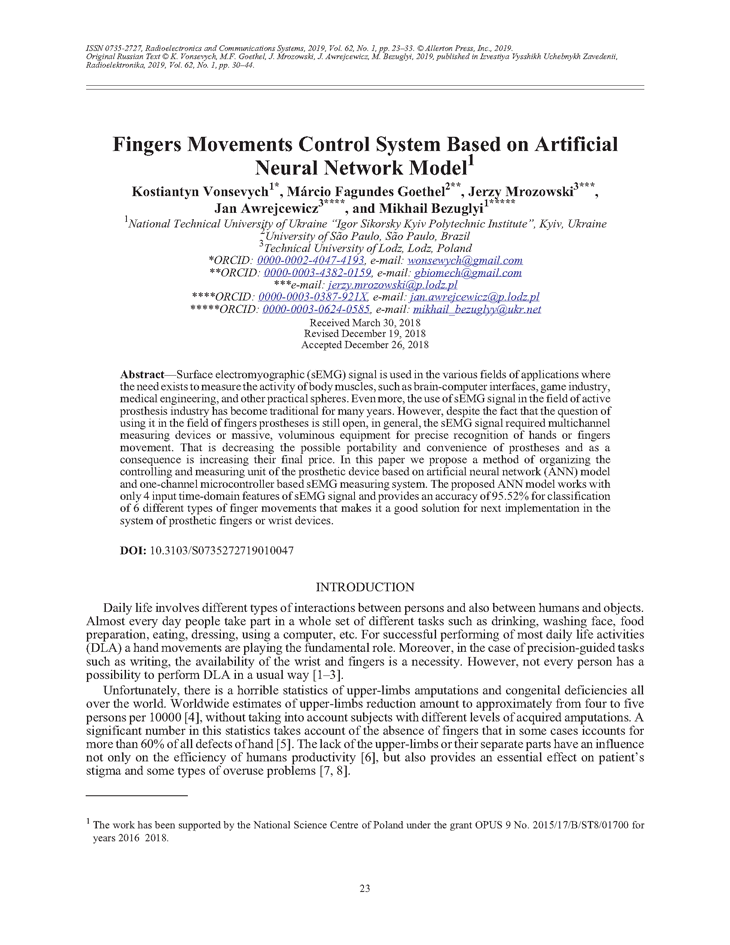 Vonsevych, K. Fingers movements control system based on artificial neural network model (2019).  doi: 10.3103/S0735272719010047.