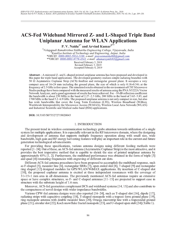 Naidu, P.V. ACS-fed wideband mirrored Z- and L-shaped triple band uniplanar antenna for WLAN applications (2019).  doi: 10.3103/S0735272719020043.