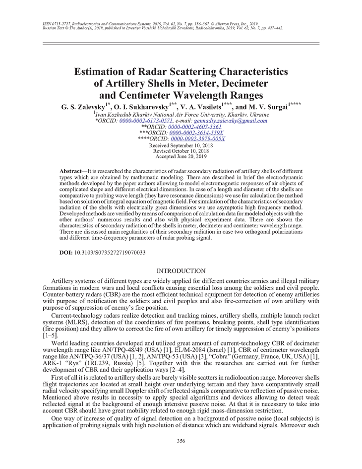 Zalevsky, G.S. Estimation of radar scattering characteristics of artillery shells in meter, decimeter and centimeter wavelength ranges (2019).  doi: 10.3103/S0735272719070033.