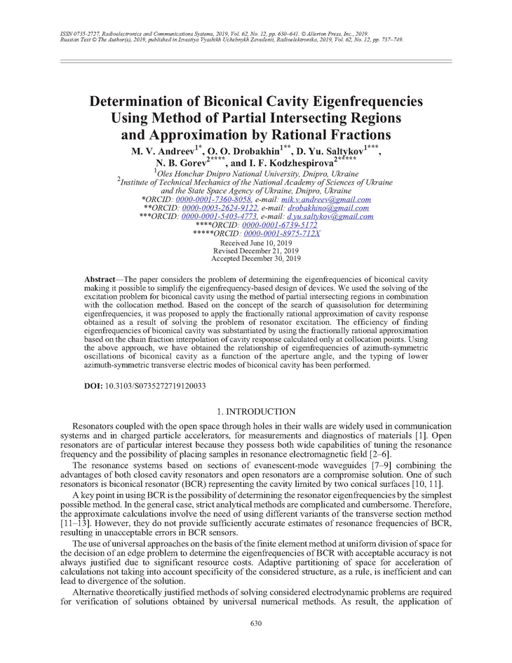 Andreev, M.V. Determination of biconical cavity eigenfrequencies using method of partial intersecting regions and approximation by rational fractions (2019).  doi: 10.3103/S0735272719120033.
