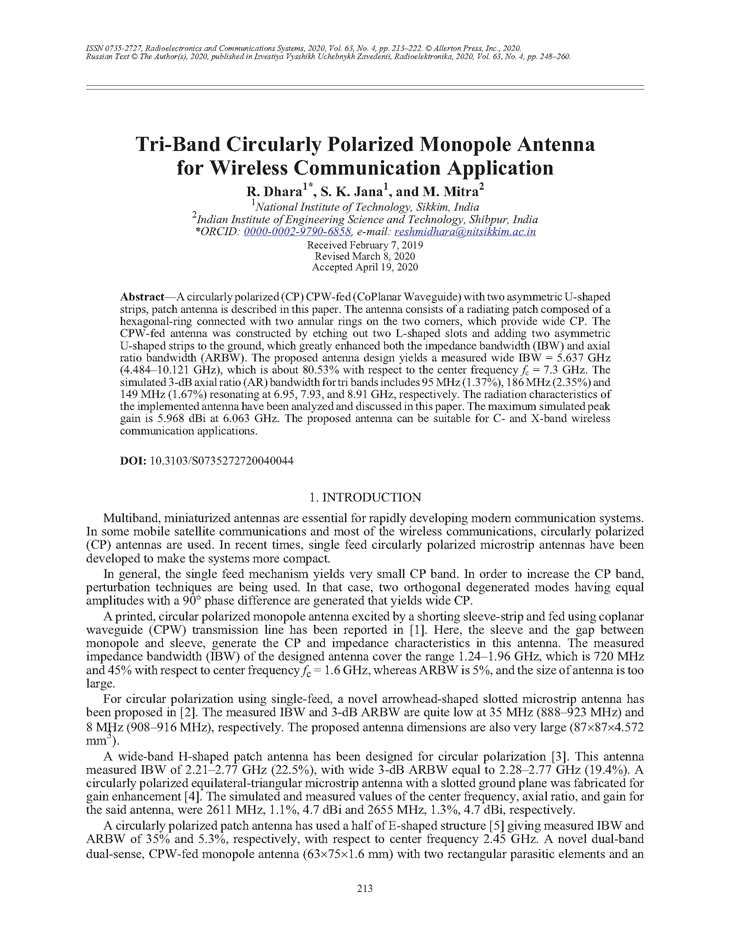 Dhara, R. Tri-band circularly polarized monopole antenna for wireless communication application (2020).  doi: 10.3103/S0735272720040044.
