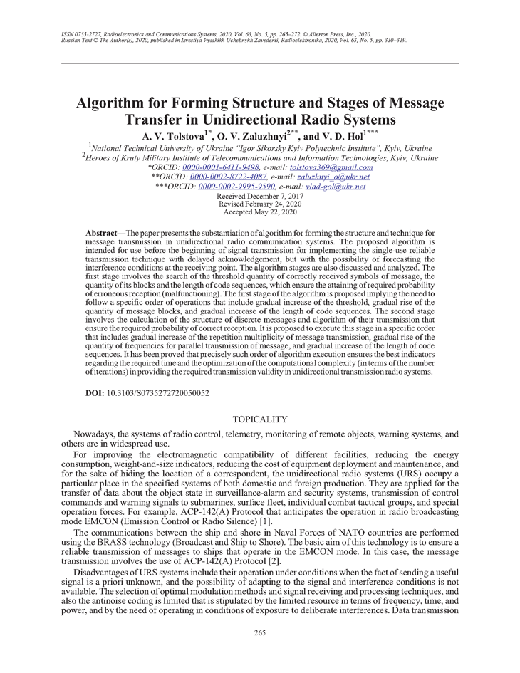 Tolstova, A.V. Algorithm for forming structure and stages of message transfer in unidirectional radio systems (2020).  doi: 10.3103/S0735272720050052.